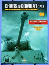 Fascicule Altaya Chars de Combat n°01 PZ.KPFW. VI Tiger I, Allemagne