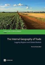 The Internal Geography of Trade: Lagging Regions and Global Markets (Directions