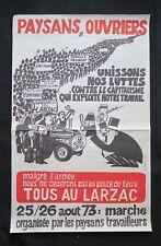 Affiche PAYSANS OUVRIERS TOUS AU LARZAC août 1973 Original french poster