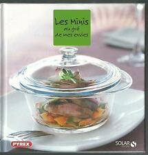 Pyrex - Livre de recettes - Les Minis au gré de mes envies.Solar SV4