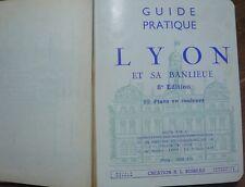 Guide pratique de Lyon et sa banlieu, édité par la police de Lyon, R L  Boireau
