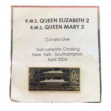 New Sealed Qe2 And Qm2 Transatlantic Crossing Commemorative Pin May 2004