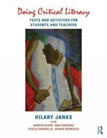 Doing Critical Literacy : Texts and Activities for Students and Teachers, Pap...