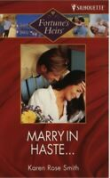 Marry in Haste.... (Fortune's Heirs) by Sutherland, Kari Paperback Book The Fast