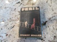 First Edition w/ Dust Jacket    Sidney Horler   Peril  The Mystery League  1930