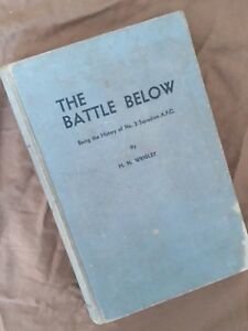 The Battle Below-Being the History of No. 3 Squadron, H.N.Wrigley,1935 1st