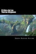 El Libro de Las Tierras Virgenes (Spanish Edition)(Special Edition) by Joseph...