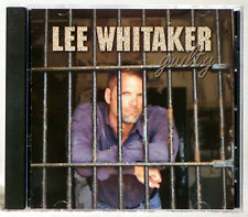 Guilty by Lee Whitaker (CD, 2003)