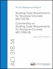 LOOSE LEAF ACI 318-14 Building Code Rqs Structural Concrete & Commentary 2014
