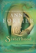 The Lost Sisterhood by Anne Fortier (2014, Hardcover)