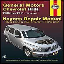Haynes Chevrolet HHR (06-11) GM propriétaires Service Repair Workshop Manual Manuel