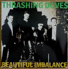 "THRASHING DOVES, Beautiful Imbalance 7"", A&M Records"