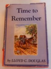 Time to Remember Lloyd C. Douglas (Author of the Robe etc) 1951 HC Autobiography