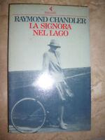 RAYMOND CHANDLER - LA SIGNORA NEL LAGO - ED:FELTRINELLI - ANNO:1988 (SR)