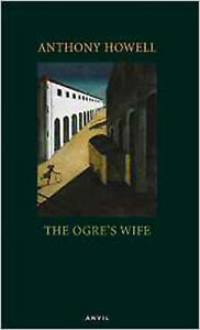 The Ogre's Wife, New, Howell, Anthony Book
