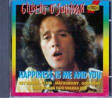GILBERT O'SULLIVAN : HAPPINESS IS ME AND YOU / CD (BMG ARIOLA 74321140522) - NEU