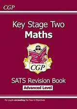 KS2 Maths Targeted SATs Revision Book - Advanced Level,CGP Books