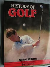 History of Golf hardback by Michael Williams - Great Christmas Present