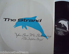 """THE STRAND ~ You Saw Me Swimming {The Dolphin Song} ~ 12"""" Single PS"""