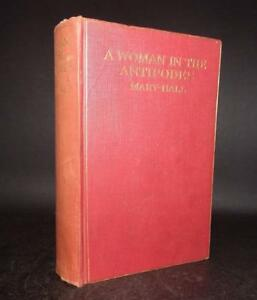 1914 Hall WOMAN IN THE ANTIPODES & FAR EAST 1st Ed ILLS Maps *PRESENTATION COPY*