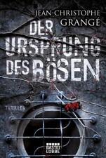 Der Ursprung des Bösen: Thriller von Grangé, Jean-Christophe