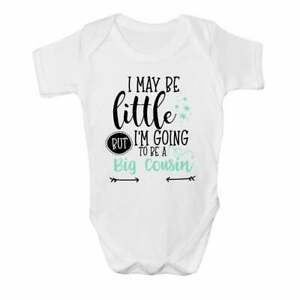 I May be Little but I'm Going to be a Big Cousin Baby Vest Cute Grow Bodysuit B