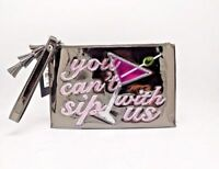 "INC New Years Holiday Wristlet $39 NWT ""You Can't Sip with Us"" Silver Clutch"