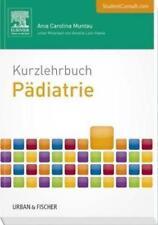 Kurzlehrbuch Pädiatrie von Ania Carolina Muntau (2015, Set mit diversen Artikeln)