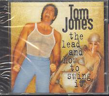 TOM JONES - THE LEAD AND HOW TO SWING IT - CD (NUOVO SIGILLATO)