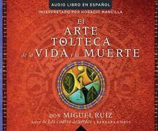 El Arte Tolteca de la Vida y la Muerte (the Toltec Art of Life and Death) by...