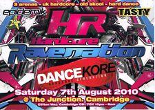 HARDCORE RAVENATION Rave Flyer Flyers 7/8/10 A5 The Junction Cambridge Big Ben