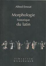 Ernout Morphologie historique du latin Klincksieck