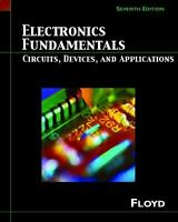 Electronics Fundamentals : Circuits, Devices and Applications Thomas L. Floyd
