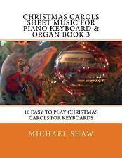 Christmas Carols Sheet Music for Piano Keyboard and Organ: Christmas Carols...