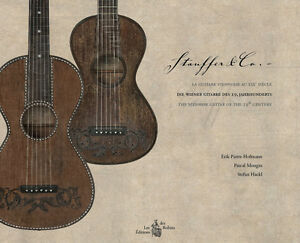Stauffer & Co. - The Viennese Guitar of the 19th Century FREE SHIPPING WW