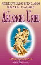 El Arcangel Uriel : Angeles Que Ayudan en Los Cambios Personales y...