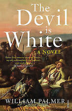 The Devil is White,Palmer, William,New Book mon0000093420