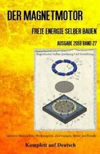 Der Magnetmotor Freie Energie selber bauen Band 27 Taschenbuch Ausgabe 2018 5307