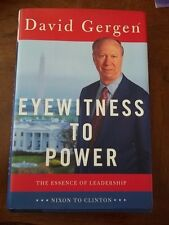 EYEWITNESS TO POWER BY DAVID GERGAN SIGNED 1ST INSCRIBED!