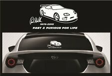 Paul Walker RIP Vinyl Sticker - Fast and Furious For Life Car Decal 5 1/2x10 1/2