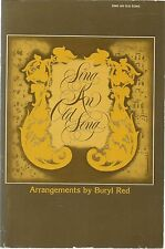 Sing An Old Song:  Arrangements by Buryl Red [Broadman 1978] Choral Music