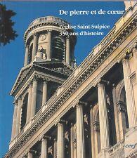 DE PIERRE ET DE COEUR: L'EGLISE ST SULPICE ED.CERF
