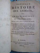 NOUVELLE HISTOIRE DES ANIMAUX, 1810. Nombreuses figures.