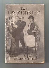 THE EPSOM MYSTERY (Headon Hill/1st US pb/1920/horseracing & murder)