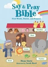 Say and Pray Bible by Thomas Nelson & Sons Staff and Diane Stortz (2015,...