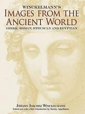 Winckelmann's Images from the Ancient World: Greek, Roman, Etruscan and...