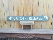 Catch and Release Rustic Wood Sign Fishing Fly Fishing Cabin Lodge Camping Boats