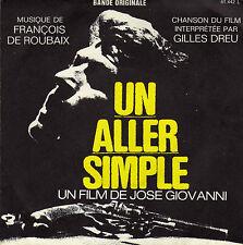 BOF UN ALLER SIMPLE FRANCOIS DE ROUBAIX / GILLES DREU FRENCH ORIG EP OST