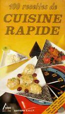 Cuisine Rapide T.1 - Collectif - 100 recettes de plats vitre faits -