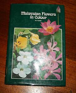 Malaysian Flowers in Colour - H.F. CHIN - Hardcover Book - Gardening Plants